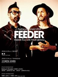 FEEDER First LIVE TOUR @China~Feeling A Moment 2018~